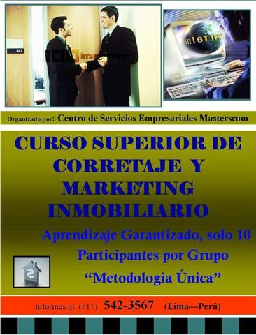 CURSO SUPERIOR DE CORRETAJE Y MARKETING INMOBILIARIO - Otros Cursos - Lima